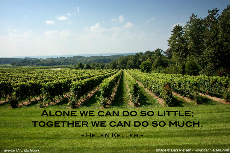 Alone we can do so little; together we can do so much. - Helen Keller